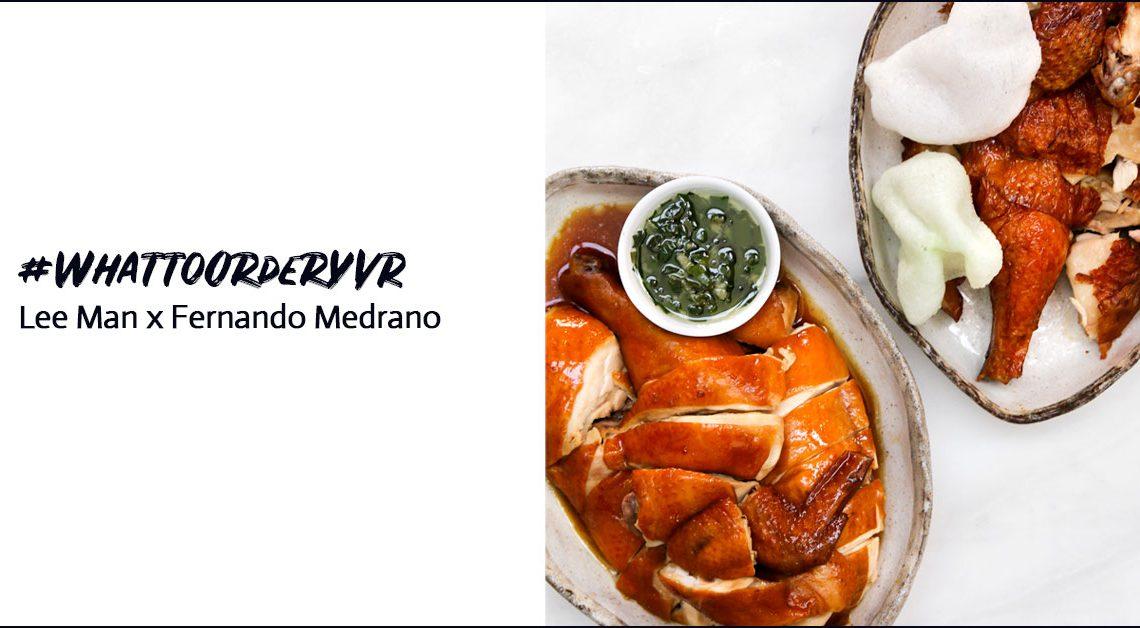 What to order YVR : Lee Man x Fernando Medrano #WhattoOrderYVR