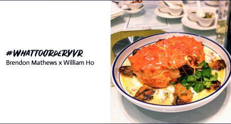What to order YVR : Brendon Mathews x William Ho Wood Kuen #WhattoOrderYVR